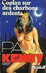 Coplan, tome 202 : Coplan sur les charbons ardents par Kenny