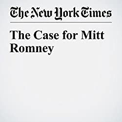 The Case for Mitt Romney