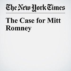 The Case for Mitt Romney