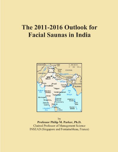 The 2011-2016 Outlook for Facial Saunas in India