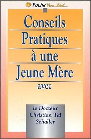 Lire un Conseils pratiques à une jeune mère pdf, epub