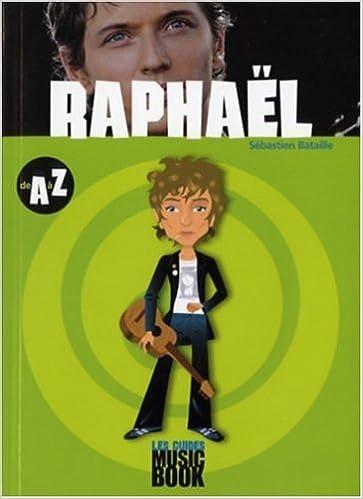 En ligne téléchargement gratuit Raphaël de A à Z epub pdf