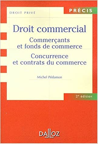 Livre Droit commercial: Commerçants et fonds de commerces pdf epub