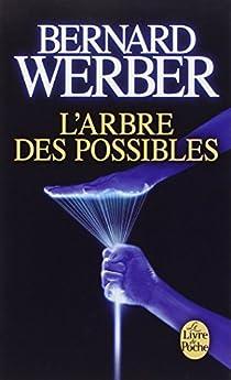 L'Arbre des possibles et autres histoires par Werber
