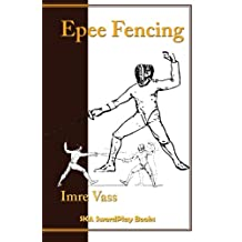 Epee Fencing: A Complete System