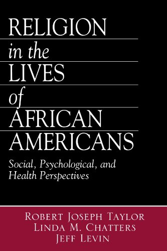 Religion in the Lives of African Americans: Social, Psychological, and Health Perspectives