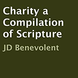 Charity a Compilation of Scripture