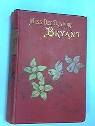 Miss Dee Dunmore Bryant