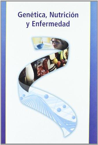 Descargar Libro Genética, Nutrición Y Enfermedad Pilar Vaquero Rodrigo