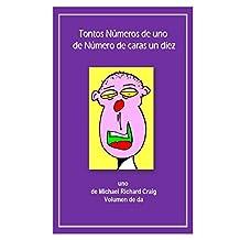 Tonos Numeros de uno de Numero de caras un diez: French Edition (Counting Silly Faces t. 1)