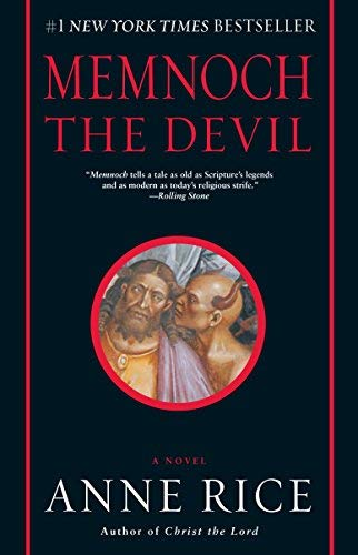 By Anne Rice: Memnoch the Devil (Vampire Chronicles, Book ()