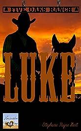 Luke (Five Oaks Ranch Book 4)