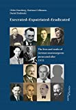 img - for Execrated - Expatriated - Eradicated: The lives and works of German neurosurgeons persecuted after 1933 book / textbook / text book
