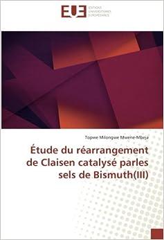 Étude du réarrangement de Claisen catalysé parles sels de Bismuth(III)