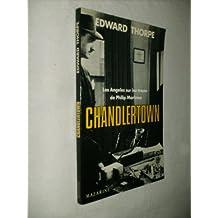 Chandlertown: Los Angeles sur les traces de Philip Marlowe