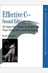 Effective C++: 50 Specific Ways to Improve Your Programs and Designs (Addison-Wesley Professional Computing Series) by Meyers, Scott 2nd (second) Edition (1997)