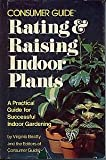 Rating and Raising Indoor Plants, Virginia L. Beatty and Consumer Guide Editors, 0671220500