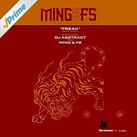 Ming & FS - Freak (Remixes)
