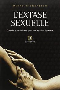 Extase sexuelle : Conseils et techniques par Diana Richardson
