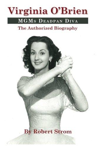 Virginia O'Brien: MGM's Deadpan Diva