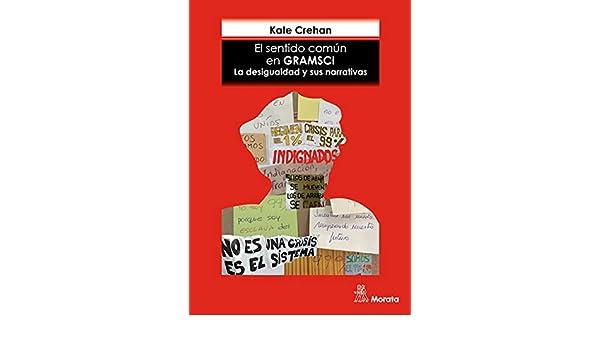 """Gramsci y el concepto de """"hegemonía"""""""