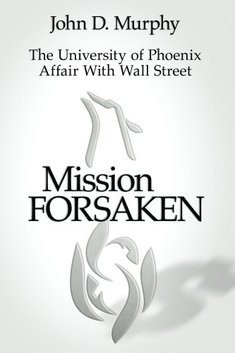 Mission Forsaken--The University of Phoenix Affair With Wall Street