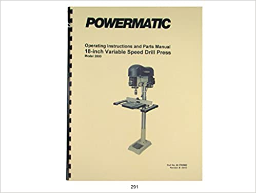 Powermatic Model 2800 Drill Press Operating Instruction Parts
