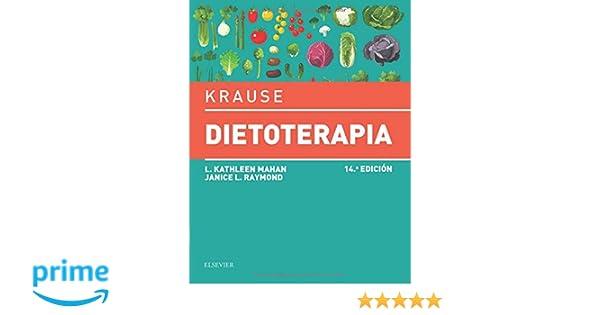 Krause. Dietoterapia (14ª ed.): Amazon.es: L. Kathleen Mahan MS RD CDE, Janice L Raymond MS RD CD: Libros