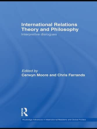 games theory in international relations As an illustration of brams's method, i compare the game-theoretic treatment of a game familiar to international relations scholars with the treatment by the theory of.