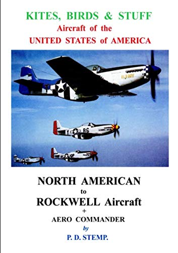 Kites, Birds & Stuff - Aircraft of the U.S.A. - North American Aircraft