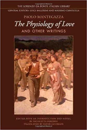Physiology of  Love and Other Writings (Lorenzo Da Ponte Italian Library)