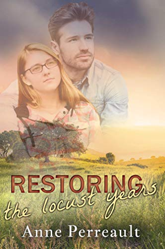 Restoring the Locust Years (Royal Skater Chronicles Book 4) by [Perreault, Anne]