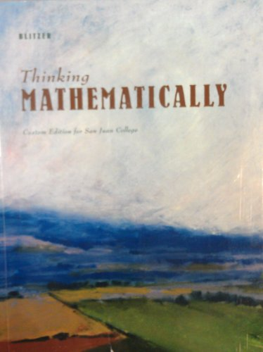 Thinking Mathematically Custom Edition for San Juan College