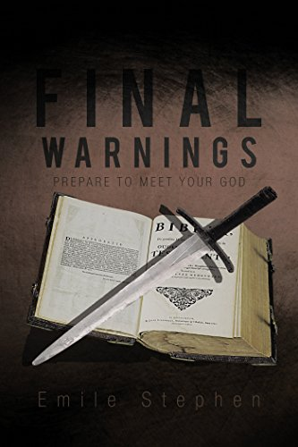FINAL WARNINGS: PREPARE TO MEET YOUR GOD