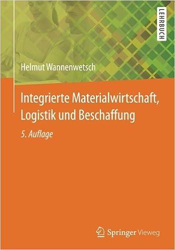 Integrierte Materialwirtschaft, Logistik und Beschaffung (Springer ...