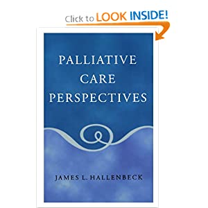 Palliative Care Perspectives James L. Hallenbeck