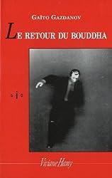 Le retour du Bouddha