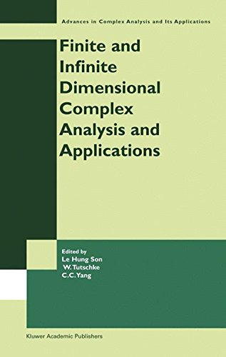 Finite or Infinite Dimensional Complex Analysis and Applications (Advances in Complex Analysis and Its Applications)