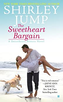The Sweetheart Bargain (A Sweetheart Sisters Novel Book 1) by [Jump, Shirley]