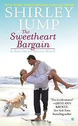 The Sweetheart Bargain (A Sweetheart Sisters Novel)