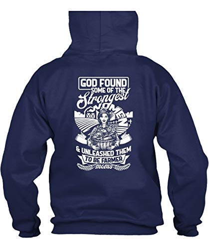 Papaya Tee God Found Some of The Strongest Woman Hoodies, Unleashed Them to Be Farmer Moms T Shirt-Hoodie (XXL, Navy)
