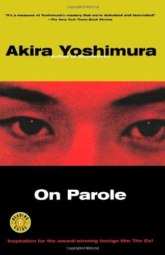 On Parole (Harvest Book) [Yoshimura, Akira] (Tapa Blanda)