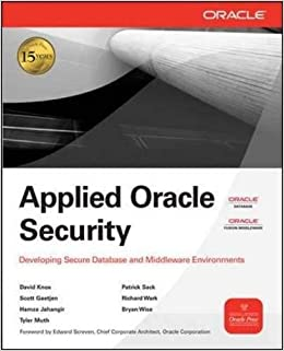 Applied Oracle Security: Developing Secure Database and Middleware