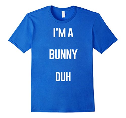 Mens I'm A Bunny Duh Easy Halloween and Christmas Costume Shirt Large Royal Blue (Halloween Costumes For Couples Easy Homemade)