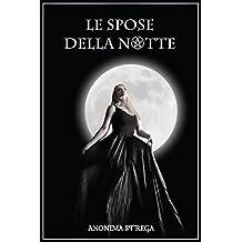 Le spose della notte (Italian Edition)
