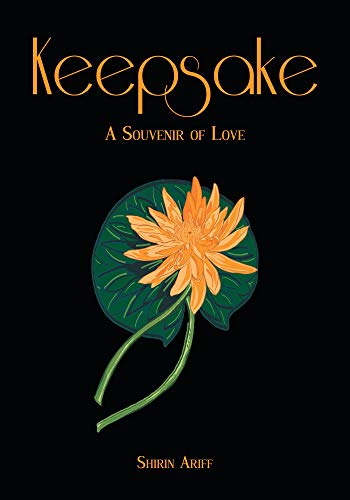 Keepsake: A Souvenir of Love by [Ariff, Shirin , Ali, Zunash Ashiq ]