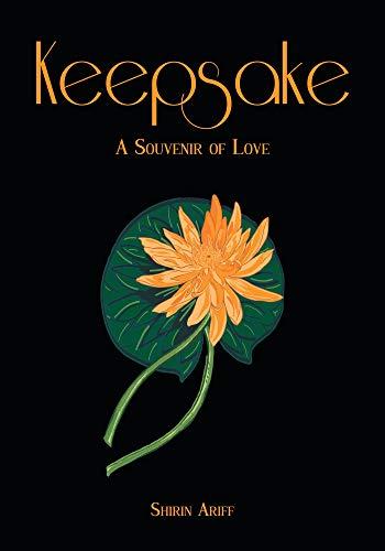 Keepsake: A Souvenir of Love by [Ariff, Shirin , Ali, Zunash Ashiq ]