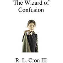 The Wizard of Confusion