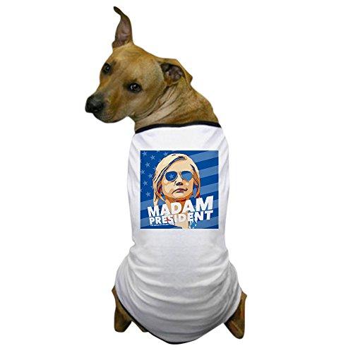 CafePress - Madam President - Dog T-Shirt, Pet Clothing, Funny Dog - Sunglases Custom
