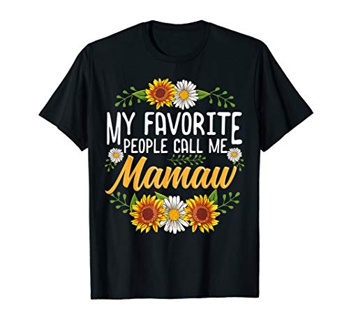 My Favorite People Call Me Mamaw Shirt Thanksgiving Gifts T-Shirt